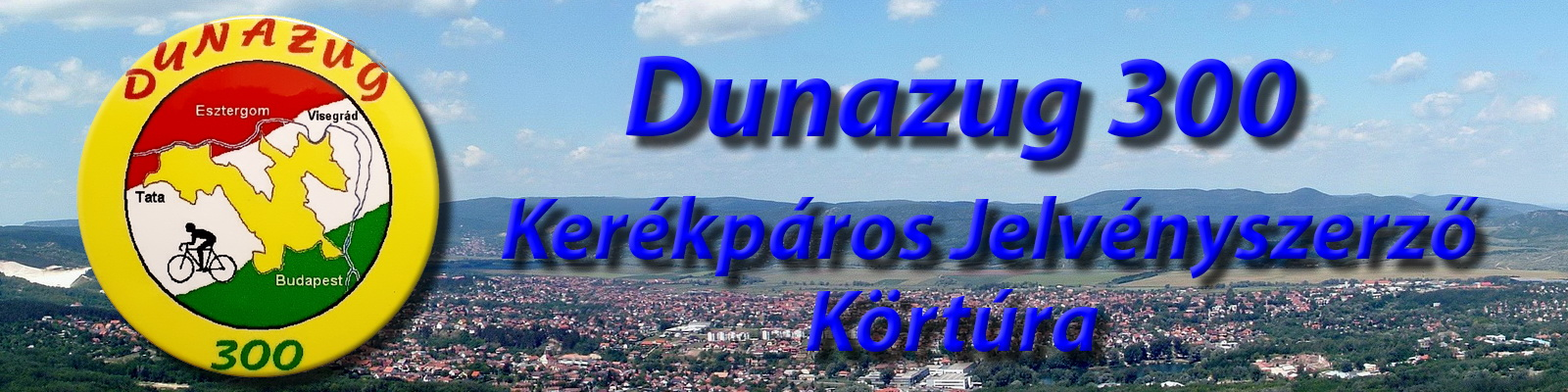 Dunazug 300 Kerékpáros Jelvényszerző Körtúra
